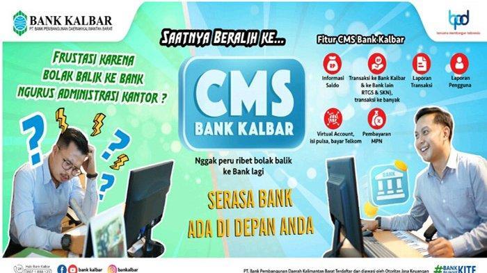 CMS Bank Kalbar, Serasa Bank Ada di Depan Anda