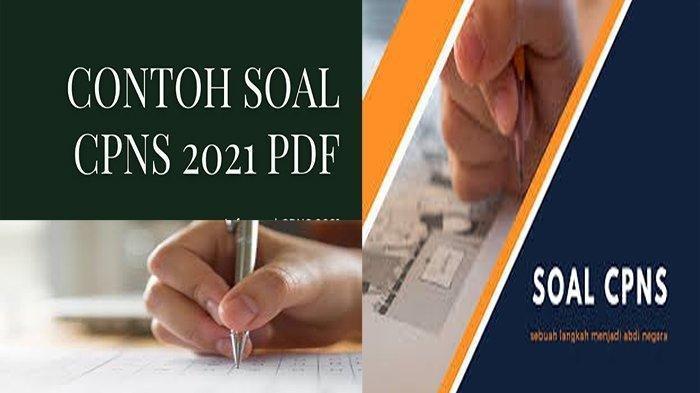 CONTOH Soal CPNS 2021 pdf, Download Soal CPNS 2021 & Pembahasannya pdf