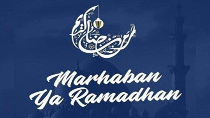 CONTOH Tulisan Marhaban Ya Ramadhan, Serta Arti Sebenarnya yang Tak Banyak Tahu!