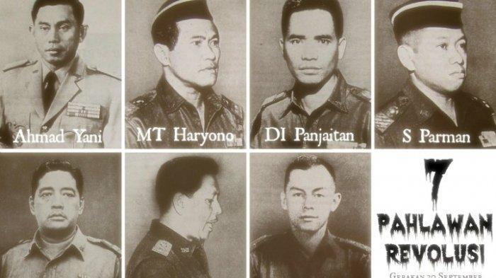 Daftar 7 Pahlawan Revolusi Korban Peristiwa G30S/PKI ! Enam Jenderal dan Satu Kapten TNI