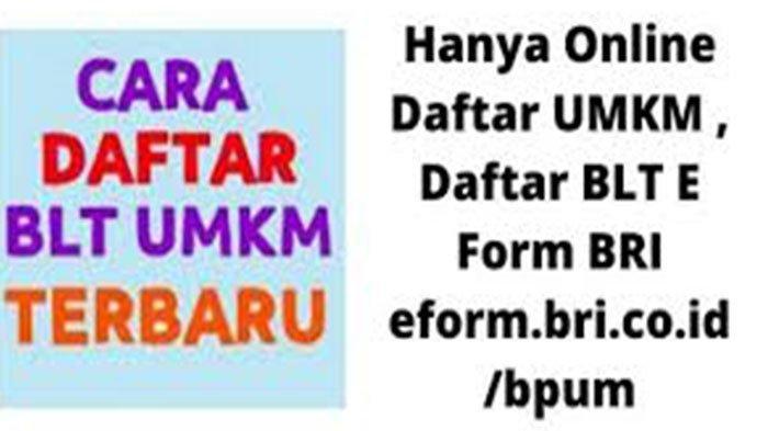 Cara Daftar Efrom BRI Online Lewat HP kemenkopukm.go.id Klik eform.bri.co.id/bpum Daftar Efrom BRI