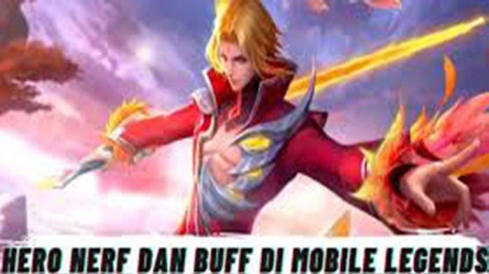 Daftar Hero yang Dinerf 2021 Terbaru Cek Daftar Hero yang Dibuff 2021 Mobile Legends