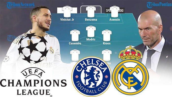 LIVE SCORE CHELSEA Vs Madrid Leg 2 Semifinal Liga Champions, Hasil Sementara Madrid Chelsea Sekarang