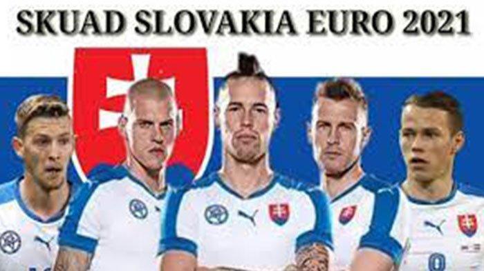 Daftar Skuad Slovakia EURO 2021 Lengkap Pemain Slovakia EURO Live 2021