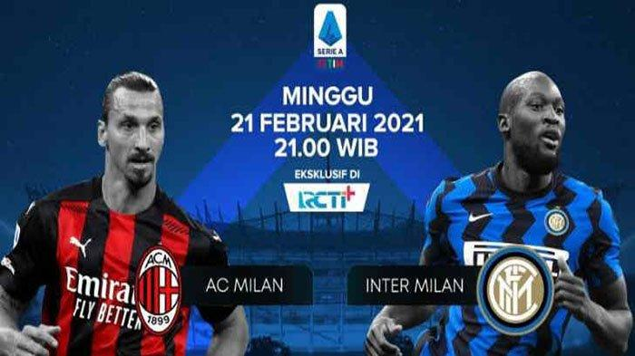UPDATE SCORE AC Milan Vs Inter Milan Malam Minggu 21 Februari dan Link Live Streaming Inter Vs Milan