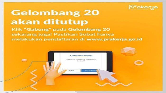 DITUTUP! Cek Link Pengumuman Hasil Seleksi Kartu Prakerja Gelombang 20 dan Info Gelombang 21