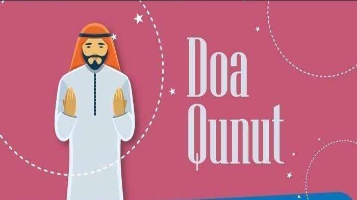 Lafadz DOA Qunut Ramadhan Mulai Malam 15 Ramadhan 2021, Perbedaan Doa Qunut Subuh, Nazila & Ramadan