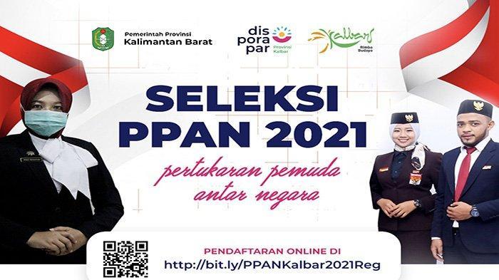 Pendaftaran Program PPAN 2021 Telah dibuka Kalbar Siapkan Kuota untuk 2 Orang