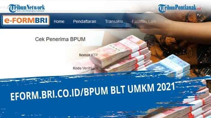E Form BRI UMKM 2021 Tahap 3 Cek Penerima Login eform.bri.co.id/bpum Banpres Rp 1,2 Juta