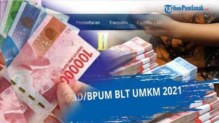 Daftar Penerima Bantuan BPUM Tahun 2021 Online di Eform.bri.co.id/bpum dan www.banpresbpum.id