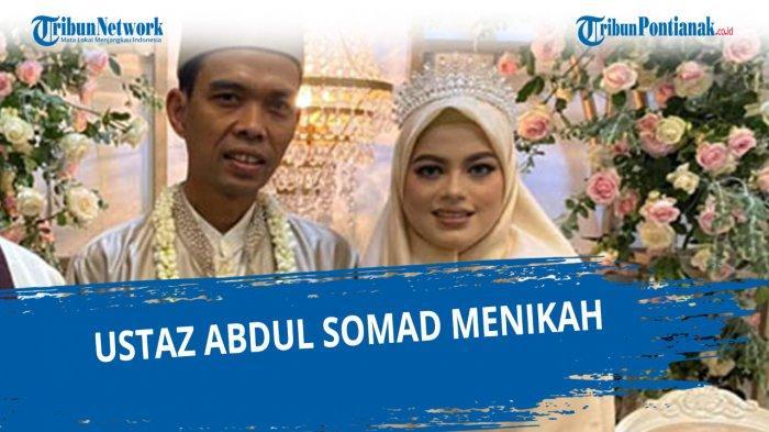FAKTA Pernikahan Ustaz Abdul Somad dan Fatimah - Digelar Mendadak, Mahar dan Respon Mantan Istri