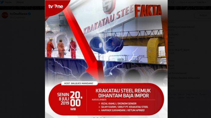LIVE TVOne Fakta Senin (08/07) Jam 20.00 WIB, Tema Krakatau Steel Remuk Dihantam Baja Impor