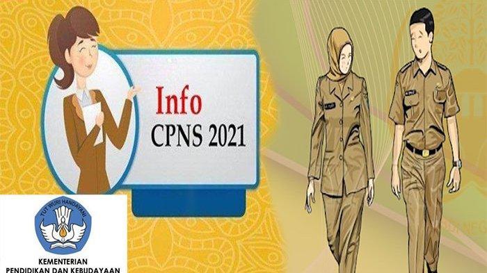 Formasi CPNS Kemendikbud 2021, Ini Info Terupdate CPNS Kemendikbud 2021