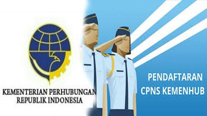 FORMASI CPNS Kementerian Perhubungan 2021, Syarat Cara ...