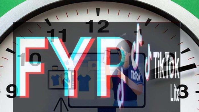 WAKTU FYP Tiktok Hari Jumat Terbaru, Berikut Jadwal Upload Konten Tiap Hari Agar FYP