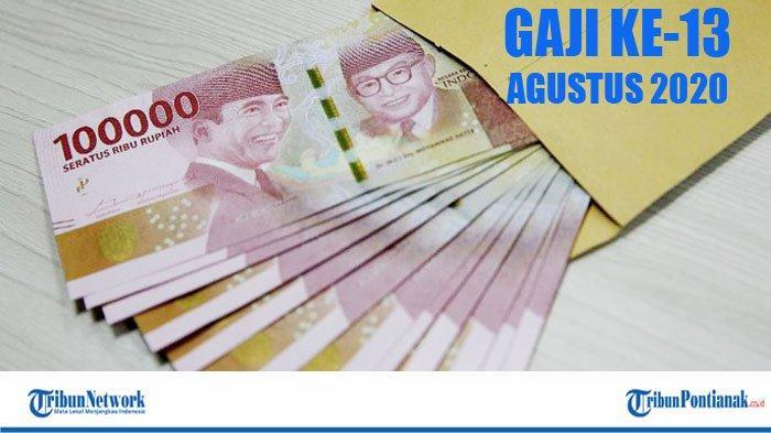 GAJI 13 2020 Cair Agustus, Tak Bersaman dengan Gaji Bulanan PNS | Staf Menkeu Beberkan Syaratnya!