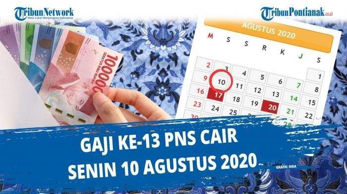 GAJI 13 PNS Ditransfer Besok, Lihat Besaran Gaji ke-13 CPNS PNS TNI Polri dan Pensiunan Tahun 2020