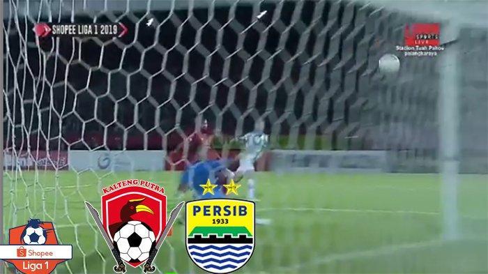 HASIL Kalteng Putra Vs Persib Bandung, Klasemen Liga 1 | Persebaya PSM Turun, Maung Bandung 8 Besar