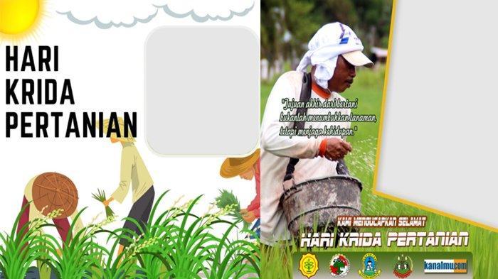 Apa Itu Hari Krida Pertanian, Berikut Pengertian dan LINK TWIBBON Hari Krida Pertanian 2021
