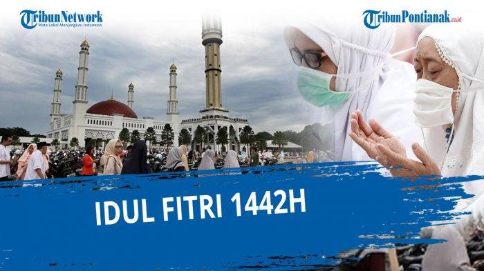 Pemerintah Tetapkan Idul Fitri 2021 Jatuh Hari Kamis atau Rabu? Cek Hasil Sidang Isbat Kemenag Live