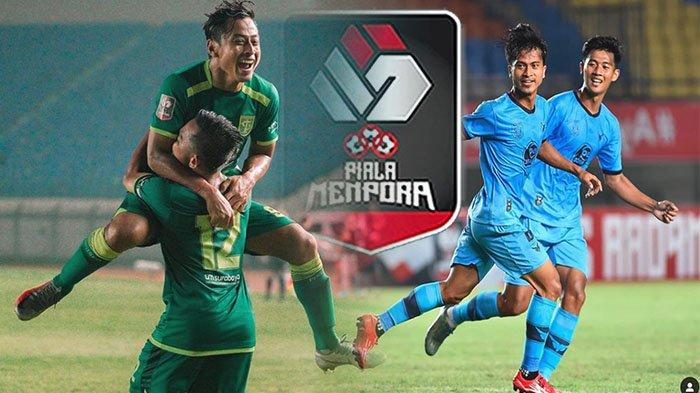 SKENARIO Tim Lolos Babak 8 Besar & Prediksi Hasil serta Klasemen Akhir Grup C Piala Menpora 2021