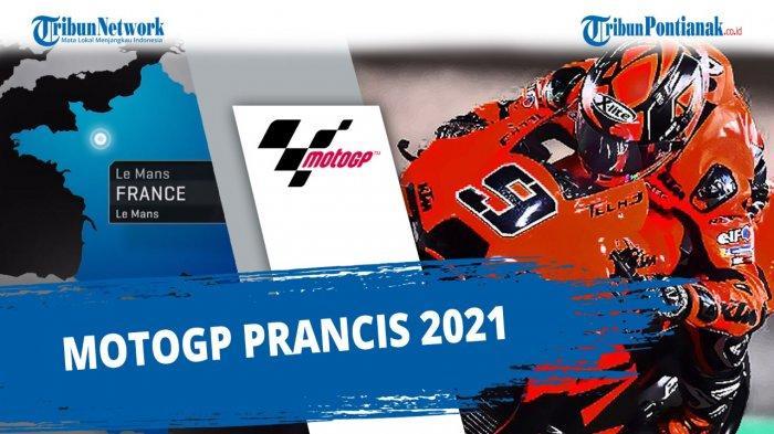 JAM Tayang MotoGp Le Mans Prancis Minggu Live Trans7 & Update Klasemen MotoGP 2021