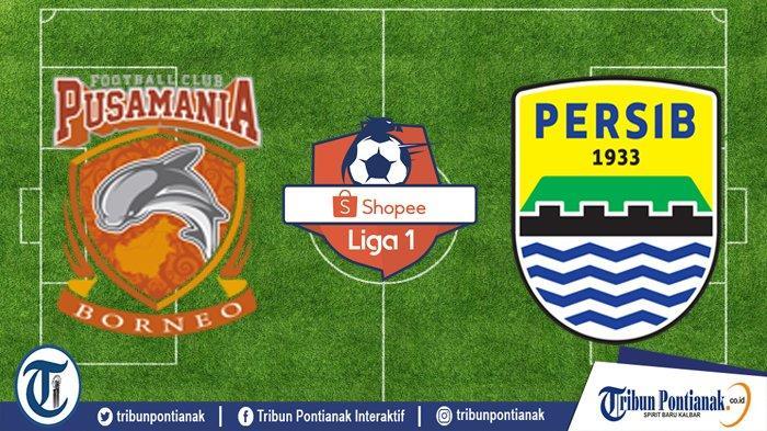 LIVE Skor Borneo FC Vs Persib Bandung Live Vidio.com, Duel Gengsi dan Misi Runner Up Liga 1