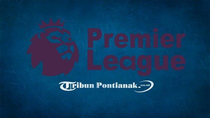 HASIL Liga Inggris & Klasemen Liga Inggris : Liverpool & Tottenham Menang Tipis, Chelsea & Man City?