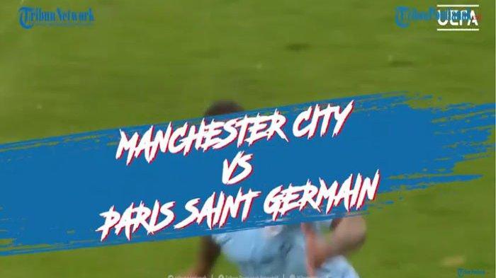 Hasil Man City Vs PSG di Semifinal Liga Champion UEFA Tadi Malam, Man City Sukses ke Final ?