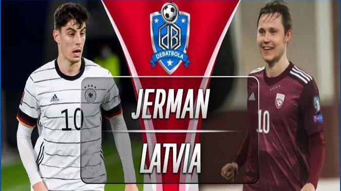 German vs Latvia Tadi Malam, Jerman Pesta Gol Menyerang Sejak Babak Pertama Jadi Bekal di Euro 2020