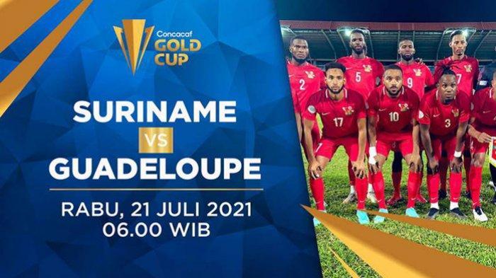 Hasil Suriname vs Guadeloupe Piala Emas CONCACAF 2021 Hari Ini Rabu 21 Juli 2021