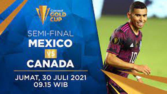 Head to Head Meksiko vs Kanada Piala Emas CONCACAF 2021 Lengkap Prediksi dan Link Live Streaming