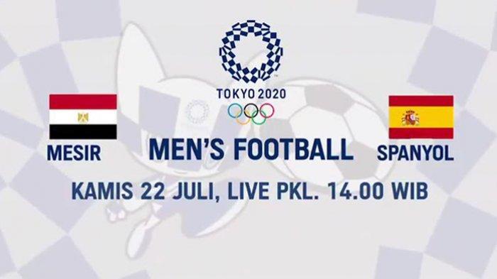 Head to Head Mesir vs Spanyol Olimpiade Tokyo 2021 Lengkap Prediksi Skor dan Link Live Streaming