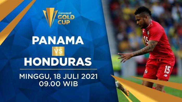 Head to Head Panama vs Honduras Piala Emas CONCACAF 2021 Lengkap Prediksi Skor Akhir