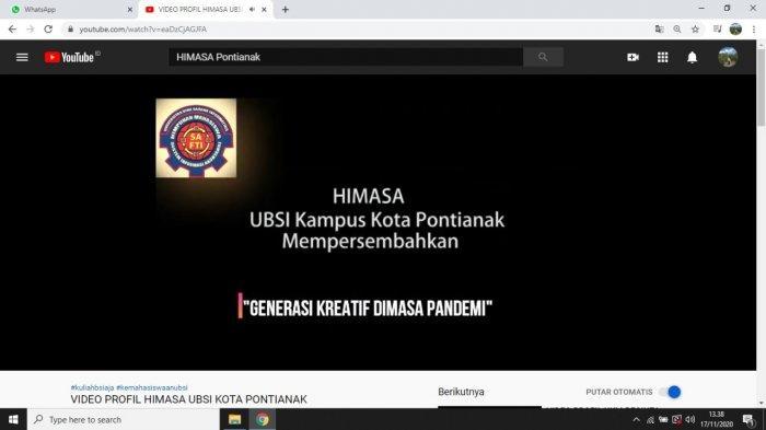 HIMASA Kampus UBSI Pontianak Kenalkan Profil Organisasi Lewat Video Youtube
