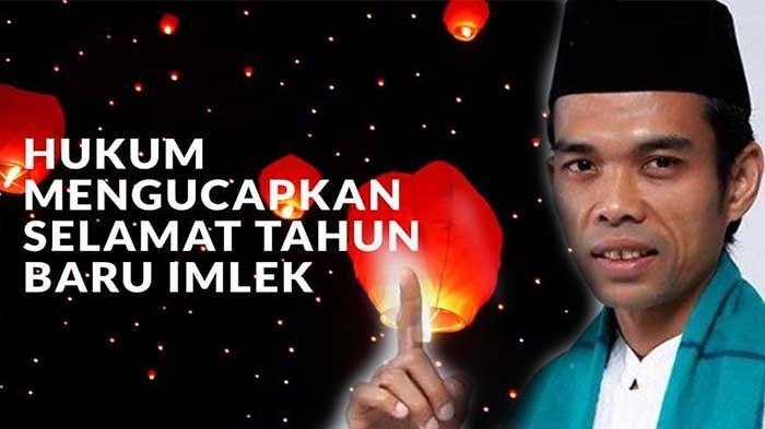Hukum Merayakan Tahun Baru Imlek Bagi Umat Muslim menurut Ustadz Abdul Somad (UAS)
