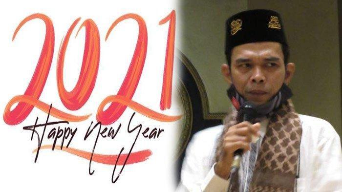 HUKUM Orang Islam Merayakan Tahun Baru 2021, UAS Beri Saran Terbaik | Doa Awal Tahun & Akhir Tahun