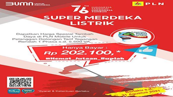 PLN Luncurkan Layanan Super Merdeka Listrik, Harga Spesial Tambah Daya via PLN Mobile Rp 202.100