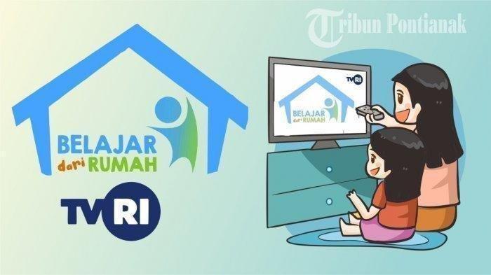 Jadwal Belajar dari Rumah TVRI Sabtu 10 Oktober 2020 Lengkap dengan Link Streaming TVRI