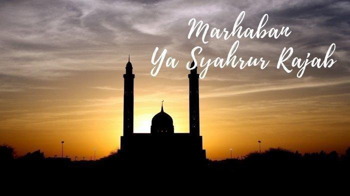 Doa Bulan Rajab Agar Diberkahi pada Rojab dan Sya'ban Serta Bertemu dengan Bulan Ramadan 2020