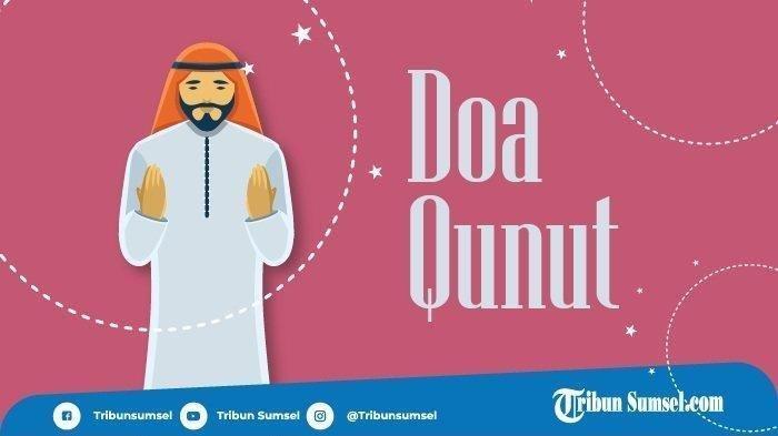 Doa Qunut Witir Berjamaah , Doa Setelah Sholat Tarawih dan Dzikir setelah Sholat Witir Pakai Qunut