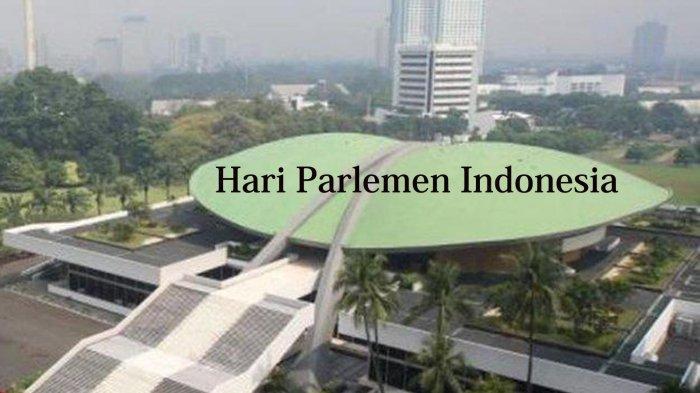 Mengapa Setiap Tanggal 16 Oktober Diperingati sebagai Hari Parlemen Indonesia?
