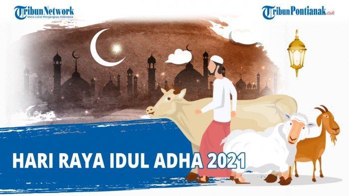 Ucapan Idul Adha Lengkap Kumpulan Gambar Ucapan Hari Raya Idul Adha Selasa 20 Juli 2021