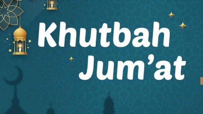 Khutbah Jumat 2021 Tema Menyikapi Tahun Baru Islam 1443 Hijriyah