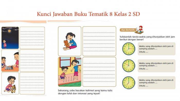 Tulislah Kalimat yang Sesuai Berdasarkan Gambar! Kunci Jawaban Tema 8 Kelas 2 Halaman 28 29 30 33 34