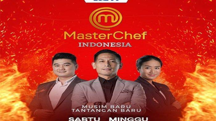 Jadwal Tayang Masterchef Hari Ini ! Cek Jadwal Masterchef Indonesia 2021 di Jadwal RCTI 5 Juni 2021