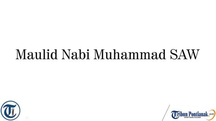 Siapakah Orang yang Pertama Kali Memperingati Maulid Nabi Muhammad SAW?
