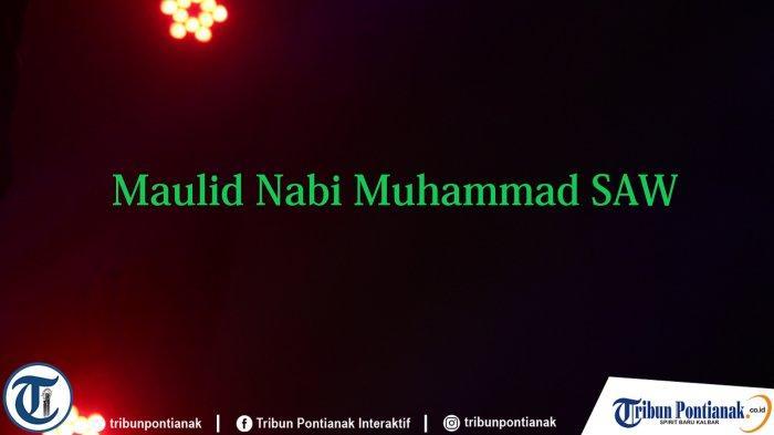 Kata-kata Maulid Nabi Muhammad SAW yang Diperingati Selasa 19 Oktober 2021