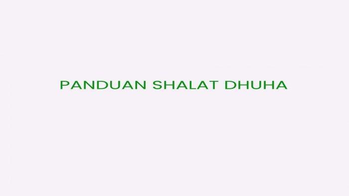 Niat dan Tata Cara Shalat Dhuha