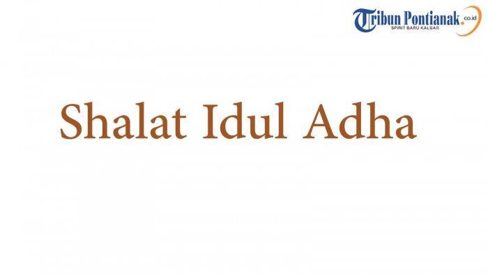 Ibadah dan Bacaan Idul Adha 2021 ! Mandi hingga Sholat Ied di Masjid